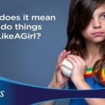 [Marketing Public Relations] Analisis Strategi Kampanye Always #LikeAGirl